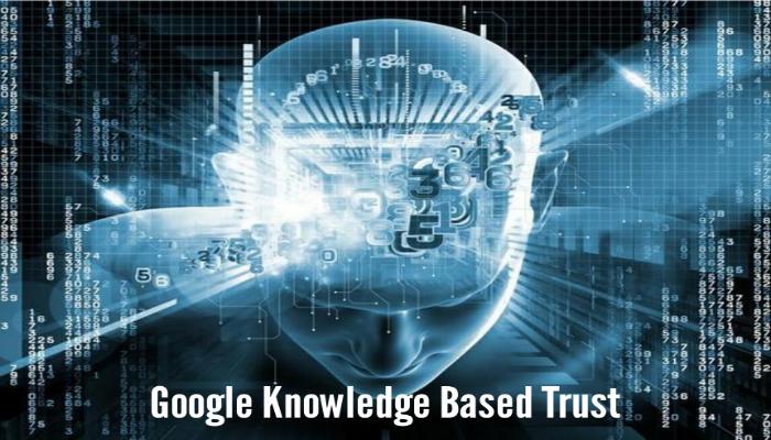 Google Knowledge Based Trust
